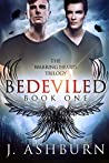 Bedeviled (The Warring Hearts Trilogy, #1)