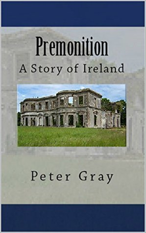 Premonition by Peter       Gray