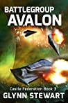 Battle Group Avalon (Castle Federation, #3)
