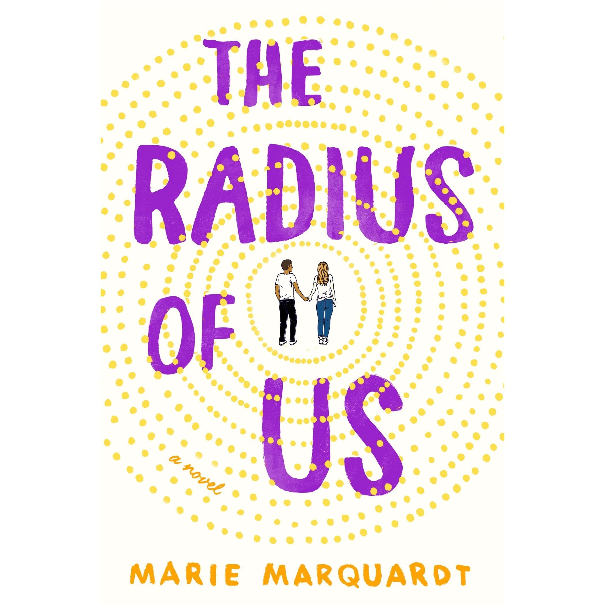 The Radius Of Us By Marie Marquardt