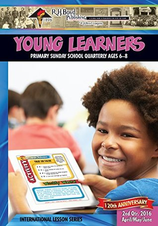 Young Learners: 2nd Quarter 2016 (Sunday School)