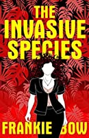 The Invasive Species (Professor Molly Mysteries #4)