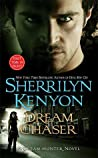 Dream Chaser by Sherrilyn Kenyon