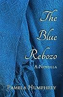 The Blue Rebozo: A Novella