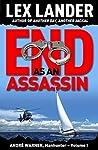 End As An Assassin (André Warner, Manhunter #1)