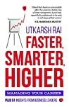 Faster, Smarter, Higher by Utkarsh Rai