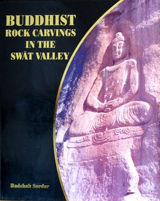 Buddhist Rock Carvings in the Swat Valley