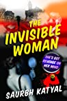 The Invisible Woman (Detective Vishal Bajaj Series)