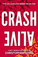 Crash Alive (Haylie Black #1)