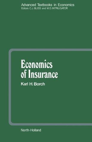 Economics of Insurance (Volume 29)