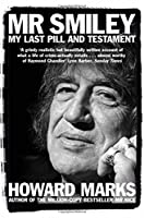 Mr. Smiley: My Last Pill and Testament