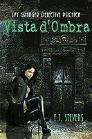 Vista d'Ombra (Ivy Granger, Detective Psichica #1)