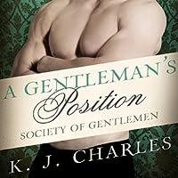 A Gentleman's Position (Society of Gentlemen #3)