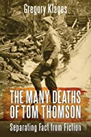 The Many Deaths of Tom Thomson: Separating Fact from Fiction