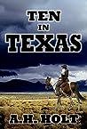 Ten In Texas