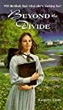 Beyond the Divide by Kathryn Lasky