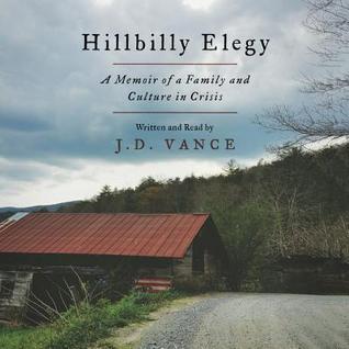 Hillbilly Elegy by J.D. Vance
