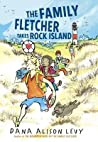 The Family Fletcher Takes Rock Island (Family Fletcher, #2)