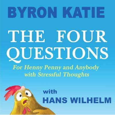 The Four Questions: For Henny Penny and Anybody with Stressful ...