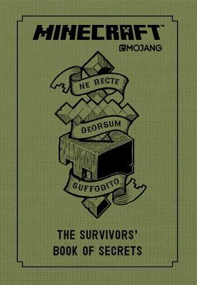 Minecraft The Survivors' Book of Secrets An Official Mojang Book