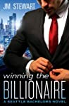 Winning the Billionaire (Seattle Bachelors, #2)