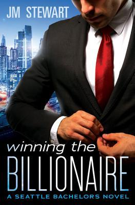 Winning the Billionaire by J.M. Stewart