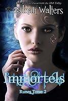 Immortels (Runes, #2)