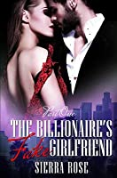The Billionaire's Fake Girlfriend - Part 1