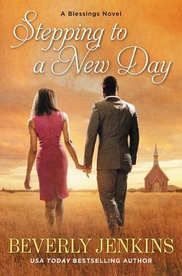 Stepping to a New Day (Blessings, #7)