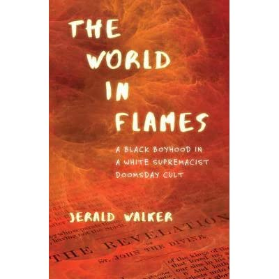 The World in Flames: A Black Boyhood in a White Supremacist