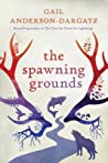 The Spawning Grounds