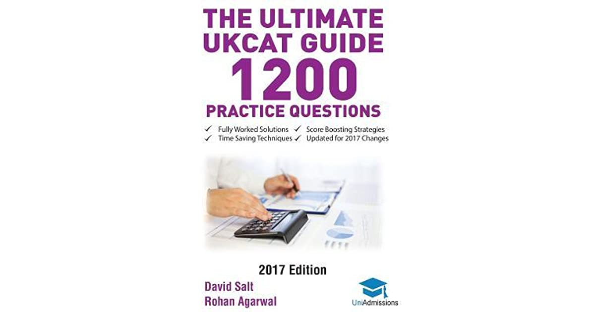 The Ultimate Ukcat Guide: 1200 Practice Questions: Fully Worked