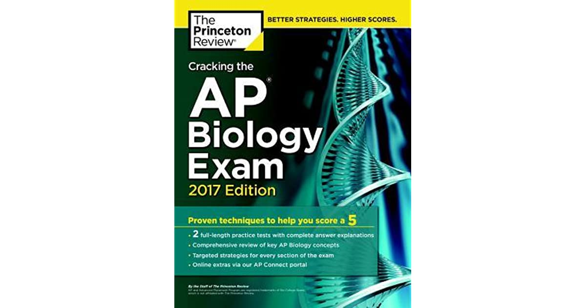 Cracking the AP Biology Exam, 2017 Edition by The Princeton Review
