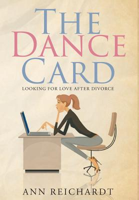 The Dance Card: Looking for Love After Divorce