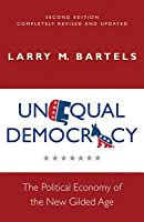 Unequal Democracy: The Political Economy of the New Gilded Age - Second Edition