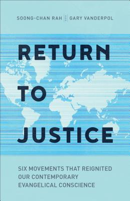 Return to Justice by Soong-Chan Rah