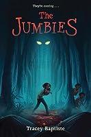 The Jumbies (The Jumbies #1)