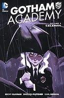 Gotham Academy, Vol. 2: Calamity