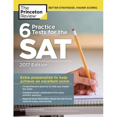 6 Practice Tests For The SAT By The Princeton Review