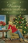 Kissing Father Christmas (Father Christmas #3)