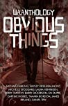 UAAnthology: Obvious Things