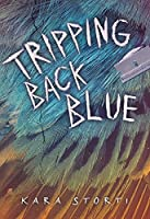 Tripping Back Blue (Fiction - Young Adult)