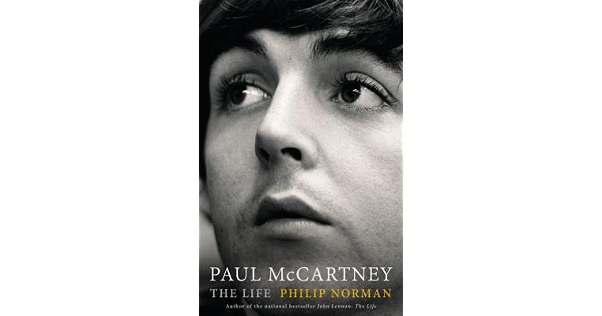 Paul McCartney The Life By Philip Norman