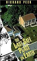 The Last Safe Place on Earth (Laurel Leaf Books)