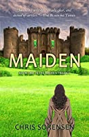 Maiden (The Maiden Trilogy #1)