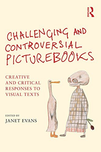 Challenging-and-Controversial-Picturebooks-Creative-and-critical-responses-to-visual-texts
