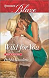 Wild For You (Made in Montana #14)