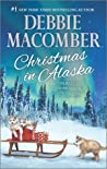 Christmas in Alaska by Debbie Macomber