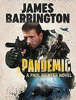 Pandemic (Paul Richter, #2)
