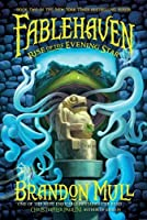 Rise of the Evening Star (Fablehaven #2)